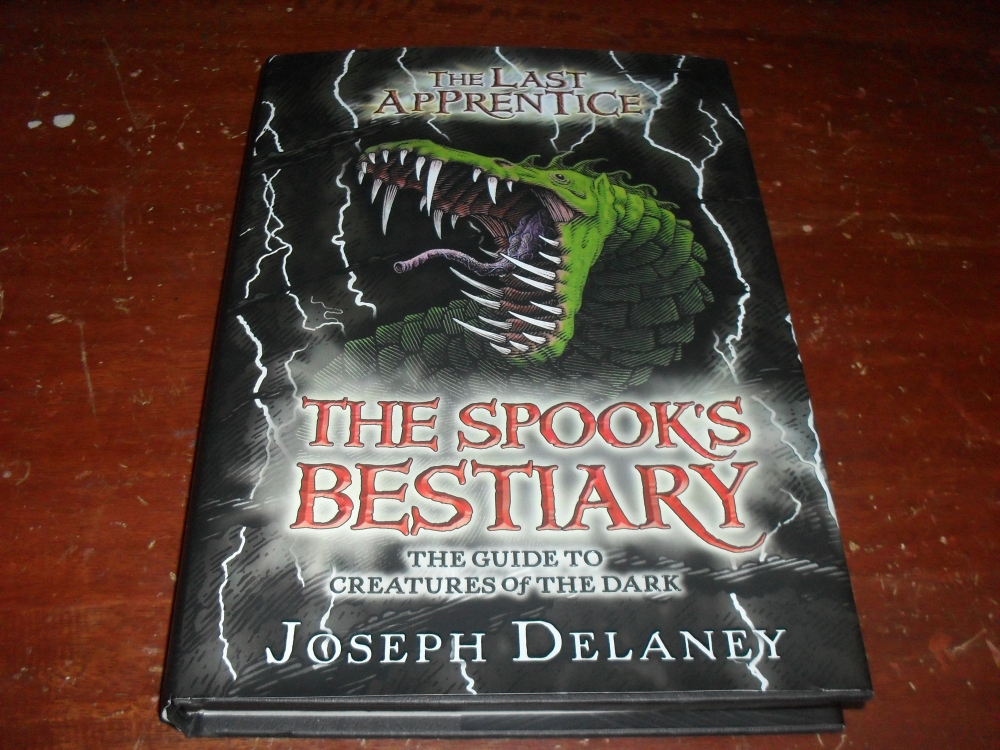 The Last Apprentice: The Spook's Bestiary: The Guide to Creature of the Dark by Joseph Delaney; Read: August 2013